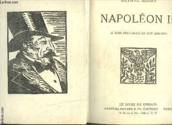 NAPOLEON III- UNE TRAGEDIE DE PALAIS- TRAGIQUES REMOUS- 3 TOMES EN 1 VOLUME- COLLECTION LE LIVRE DEMAIN