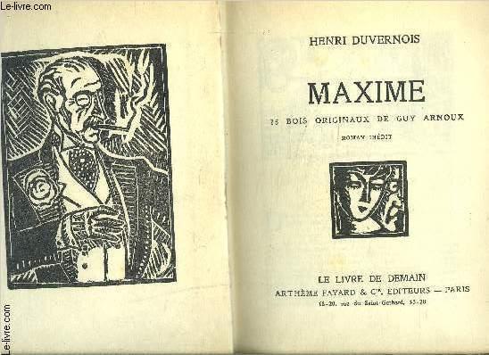 MAXIME- FAUBOURG MONTMARTRE- BEAUTE- 3 TOMES EN 1 VOLUME- LE LIVRE DE DEMAIN