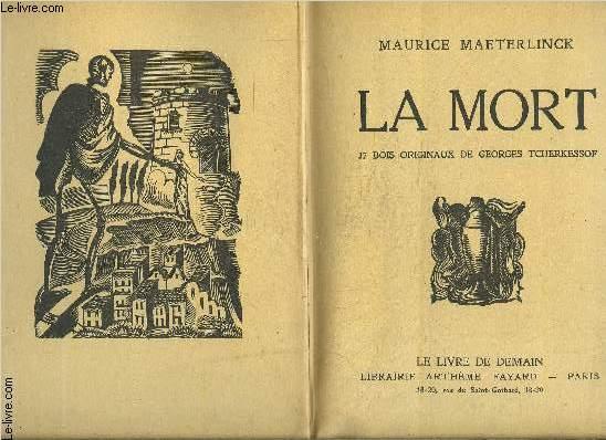 LA MORT- L HOTE INCONNU- LA VIE DES FOURMIS- 3 TOMES EN 1 VOLUME- LE LIVRE DE DEMAIN