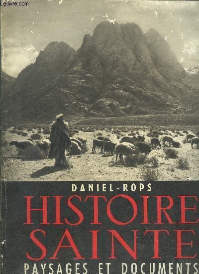 HISTOIRE SAINTE- PAYSAGES ET DOCUMENTS