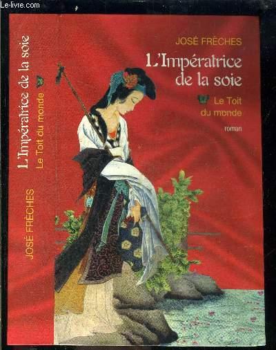L IMPERATRICE DE LA SOIE- TOME 2 vendu seul- LES YEUX DE BOUDDHA