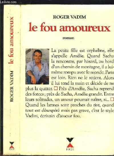 LE FOU AMOUREUX