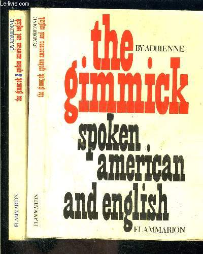 ADRIENNE- THE GIMMICK SPOKEN AMERICAN AND ENGLISH- 2 TOMES