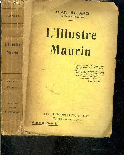L ILLUSTRE MAURIN