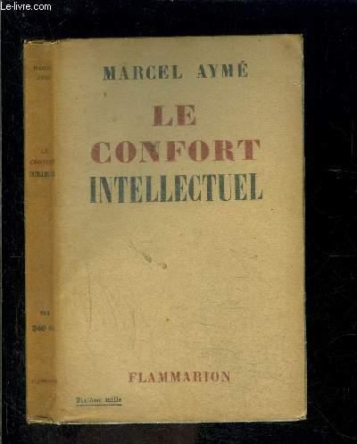 LE CONFORT INTELLECTUEL
