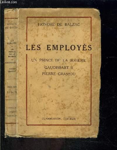 LES EMPLOYES- UN PRINCE DE LA BOHEME- GAUDISSART II- PIERRE GRASSOU