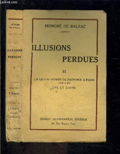 ILLUSIONS PERDUES- TOME 2 vendu seul- UN GRAND HOMME DE PROVINCE A PARIS (suite et fin) EVE ET DAVID