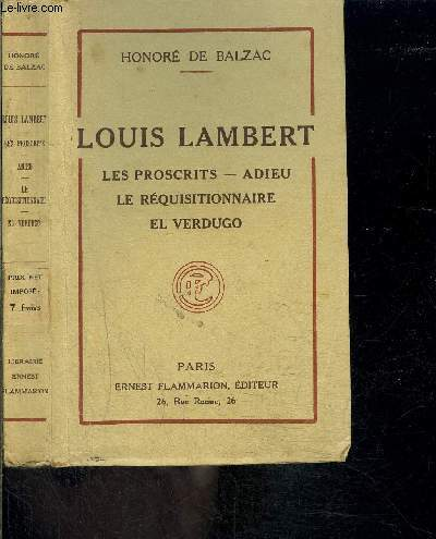 LOUIS LAMBERT- LES PROSCRITS- ADIEU- LE REQUISITIONNAIRE- EL VERDUGO