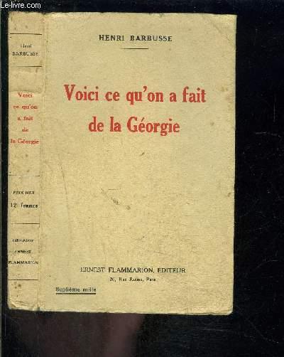 VOICI CE QU ON A FAIT DE LA GEORGIE