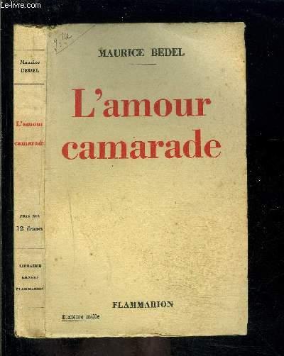 L AMOUR CAMARADE