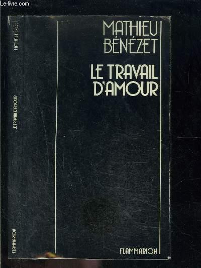 LE TRAVAIL D AMOUR- DE LA LANGUE- juillet 1979- novembre 1983