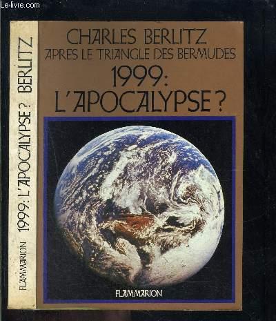 1999: L APOCALYPSE? / APRES LE TRIANGLE DES BERMUDES
