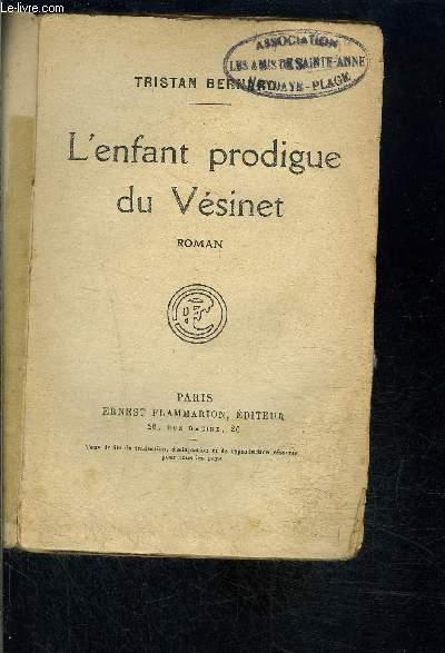 L ENFANT PRODIGUE DU VESINET