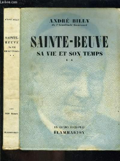 SAINTE BEUVE- SA VIE ET SON TEMPS- TOME 2 vendu seul- L EPICURIEN 1848-1869