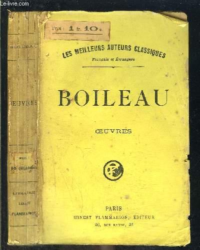 OEUVRES POETIQUES DE N. BOILEAU- Suivies d'Oeuvres en prose publiées avec notes et variantes / COLLECTION LES MEILLEURS AUTEURS CLASSIQUES