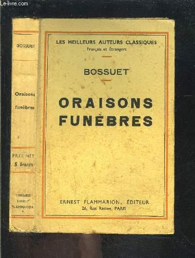 ORAISONS FUNEBRES/ LES MEILLEURS AUTEURS CLASSIQUES