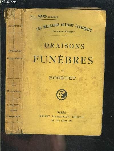 ORAISONS FUNEBRES- LES MEILLEURS AUTEURS CLASSIQUES