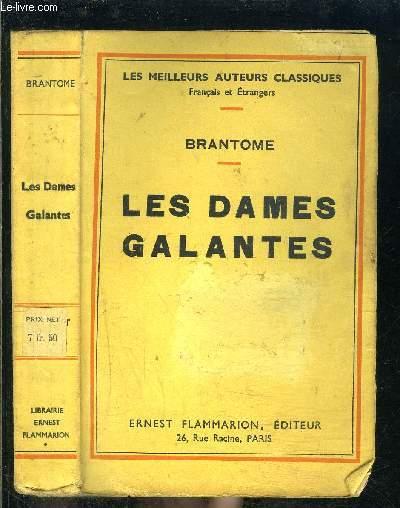 LES DAMES GALANTES- LES MEILLEURS AUTEURS CLASSIQUES
