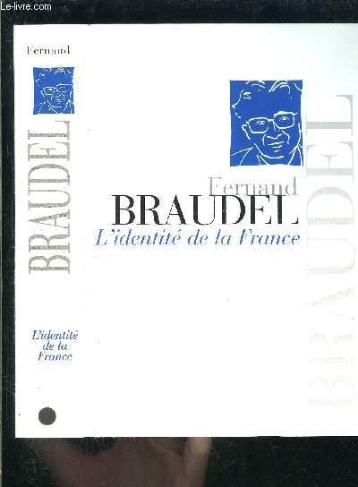 L IDENTITE DE LA FRANCE