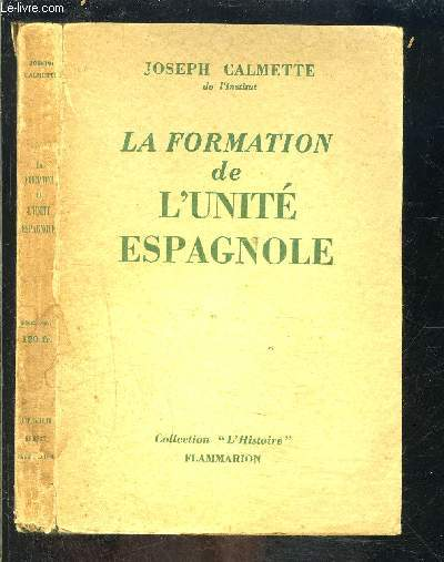 LA FORMATION DE L UNITE ESPAGNOLE
