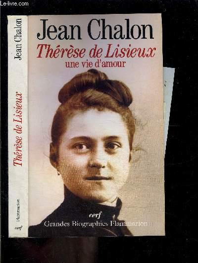 THERESE DE LISIEUX- UNE VIE D AMOUR