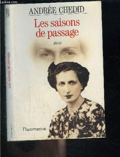 LES SAISONS DE PASSAGE- RECIT