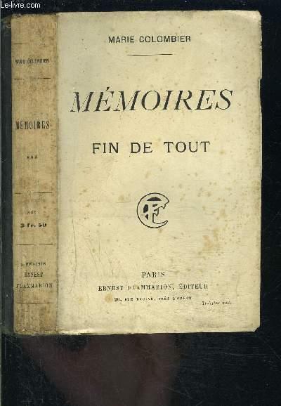 MEMOIRES- FIN DE TOUT