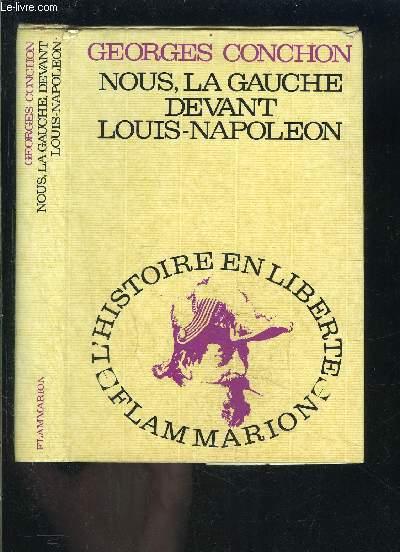 NOUS, LA GAUCHE DEVANT LOUIS NAPOLEON