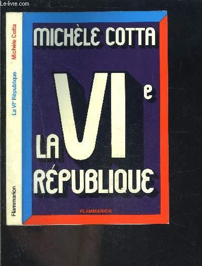 LA VIe REPUBLIQUE