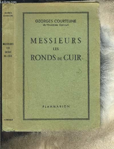 MESSIEURS LES RONDS DE CUIR- TABLEAUX ROMAN DE LA VIE DE BUREAU