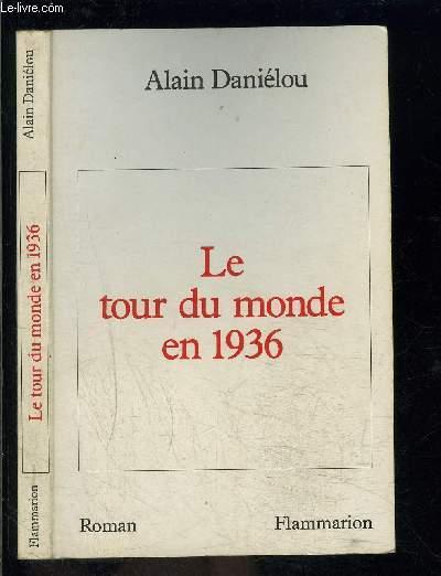 LE TOUR DU MONDE EN 1936