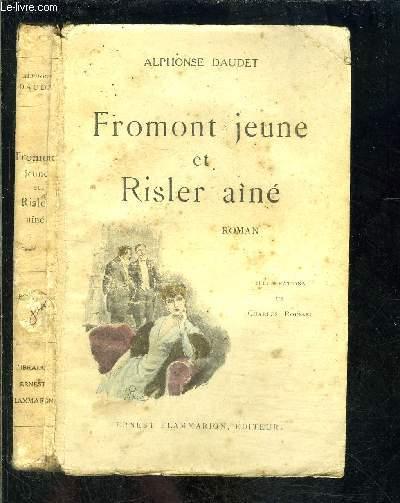 FROMONT JEUNE ET RISLER AINE- ROMAN DES MOEURS PARISIENNES