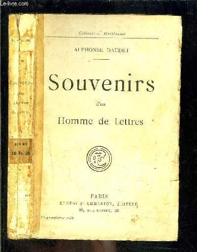 SOUVENIRS D UN HOMME DE LETTRES