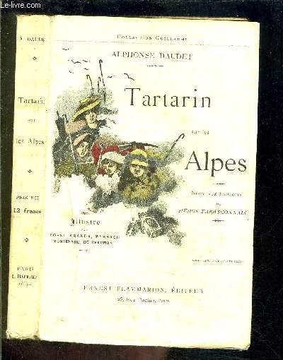 TARTARIN SUR LES ALPES- NOUVEAUX EXPLOITS DU HEROS TARASCONNAIS / COLLECTION GUILLAUME