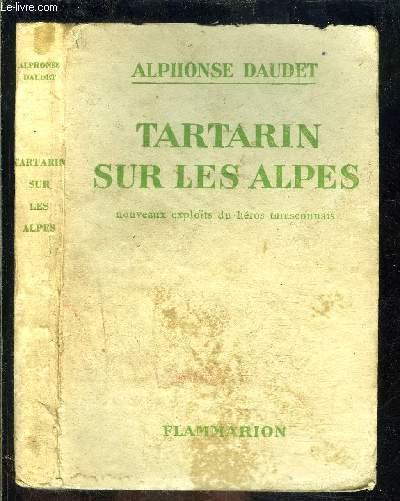 TARTARIN SUR LES ALPES- NOUVEAUX EXPLOITS DU HEROS TARASCONNAIS