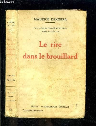LE RIRE DANS LE BROUILLARD- ANTHOLOGIE DES MEILLEURS HUMORISTES ANGLAIS ET AMERICAINS