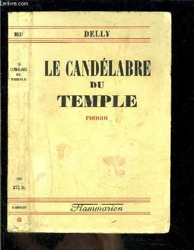 LE CANDELABRE DU TEMPLE