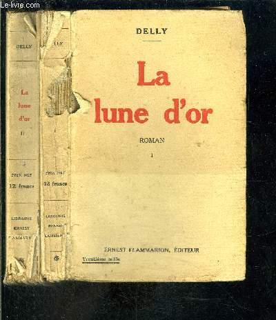 LA LUNE D OR- 2 TOMES EN 2 VOLUMES