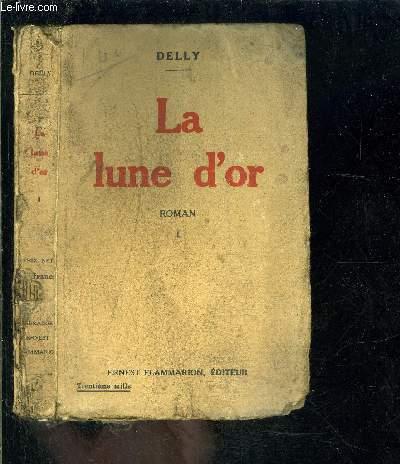 LA LUNE D OR- TOME 1