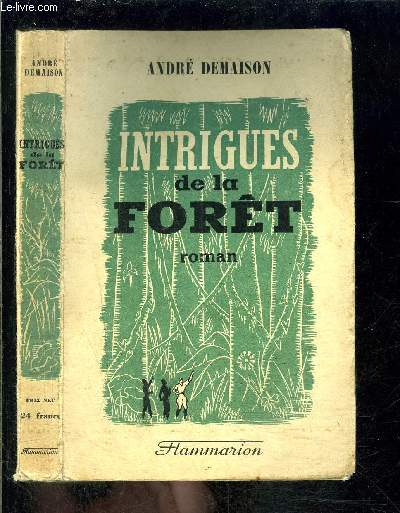INTRIGUES DE LA FORET
