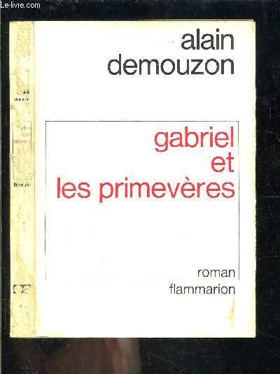 GABRIEL ET LES PRIMEVERES