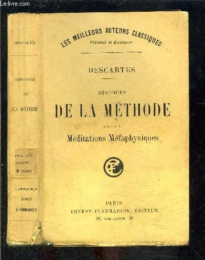 DISCOURS DE LA METHODE SUIVI DES MEDITATIONS METAPHYSIQUES
