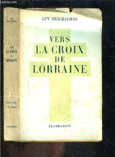 VERS LA CROIX DE LORRAINE