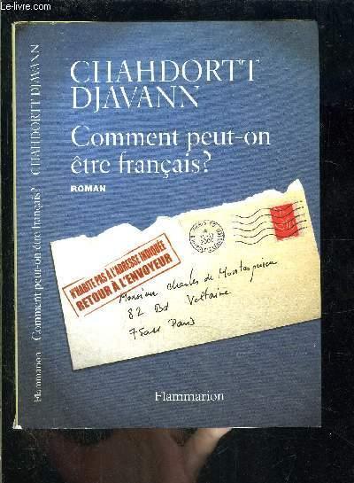COMMENT PEUT ON ETRE FRANCAIS?