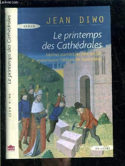 LE PRINTEMPS DES CATHEDRALES