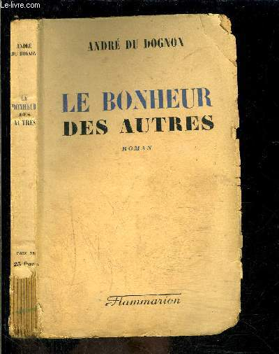 LE BONHEUR DES AUTRES