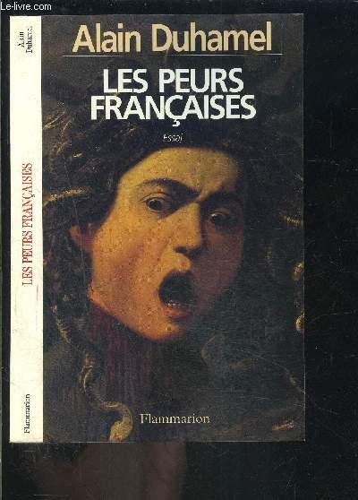 LES PEURS FRANCAISES- ESSAI