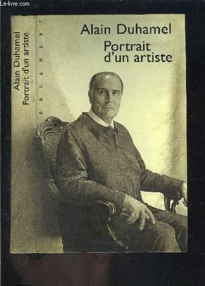 FRANCOIS MITTERRAND- PORTRAIT D UN ARTISTE