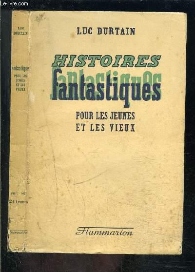 HISTOIRES FANTASTIQUES- POUR LES JEUNES ET LES VIEUX- CONQUETES DU MONDE 4