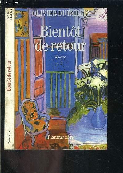 BIENTOT DE RETOUR